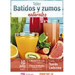 Taller de batidos y zumos en Alicante